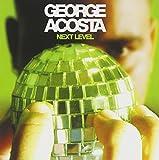 Next Level von George Acosta