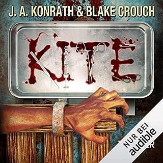Kite                   Autor:                                                                                                                                 J. A. Konrath,                                                                                        Blake Crouch                               Sprecher:                                                                                                                                 Dagmar Heller                      Spieldauer: 13 Std. und 5 Min.     159 Bewertungen     Gesamt 4,1