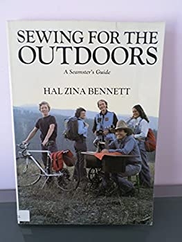 Sewing for the Outdoors: A Seamster's Guide 0517540339 Book Cover