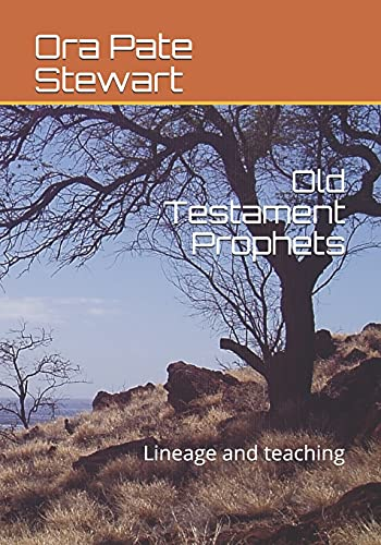 Old Testament Prophets: Lineage and teaching