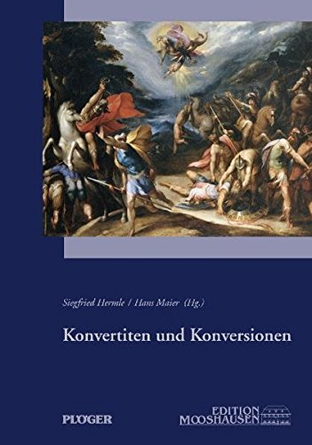 Konvertiten und Konversionen (Edition Mooshausen)