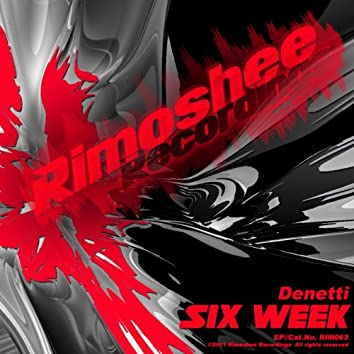 Six Week