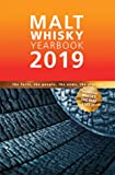 Malt Whisky Yearbook 2019 - The Facts, The People, The News, The Stories