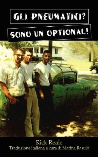 Gli Pneumatici? Sono Un Optional! by Rick Reale (2012-08-16)