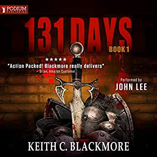 131 Days     131 Days, Book 1              By:                                                                                                                                 Keith C. Blackmore                               Narrated by:                                                                                                                                 John Lee                      Length: 18 hrs and 6 mins     57 ratings     Overall 4.7