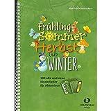 Primavera, verano, otoño y Invierno–Cancionero para acordeón con Bunter herzförmiger–Partituras vhr1864–9783864340994