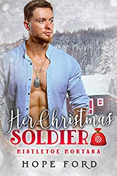 Her Christmas Soldier by [Hope Ford]