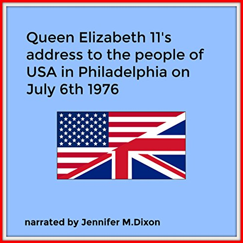 Queen Elizabeth II's Address to People of USA July 6th 1976 cover art