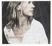 Ebba Forsberg Sjunger Tom Waits