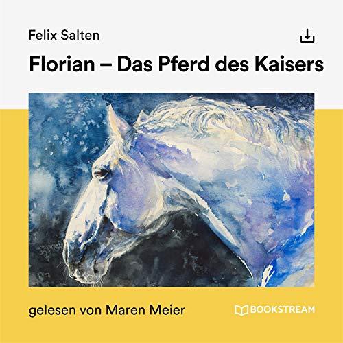 Florian - Das Pferd des Kaisers Titelbild