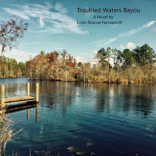 Troubled Waters Bayou: Are Angels Visiting Louisiana? audiobook cover art