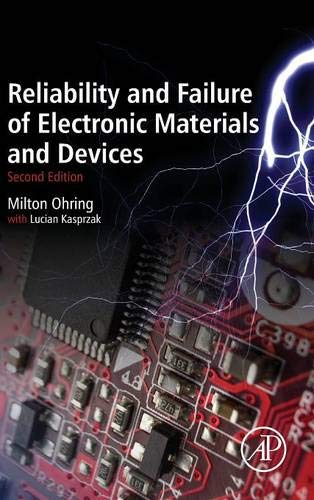 Reliability and Failure of Electronic Materials and Devices