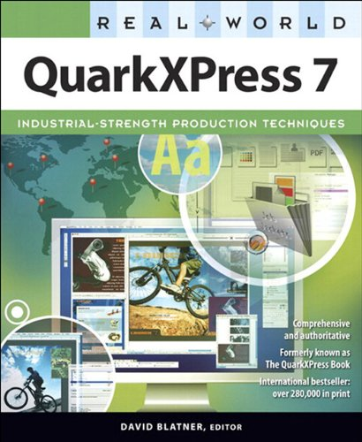 Real World QuarkXPress 7: For Macintosh and Windows (English Edition)