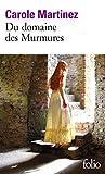 """SOLITUDE et DETRESSE FAMILIALE : """"Du domaine des murmures"""" de Carole Martinez"""