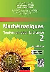 Mathématiques Tout-en-un pour la Licence 2 - Cours complet, exemples et exercices corrigés de François Moulin