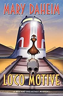 Loco Motive LP: A Bed-and-Breakfast Mystery (Bed-And-Breakfast Mysteries (Paperback)) by Mary Daheim (2010-09-14)