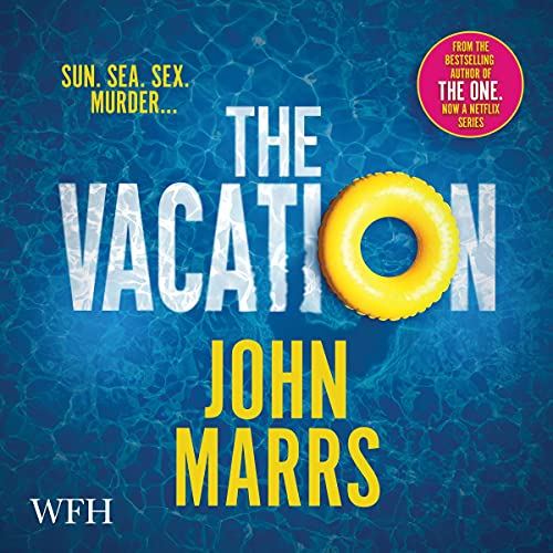The Vacation Audiobook By John Marrs cover art