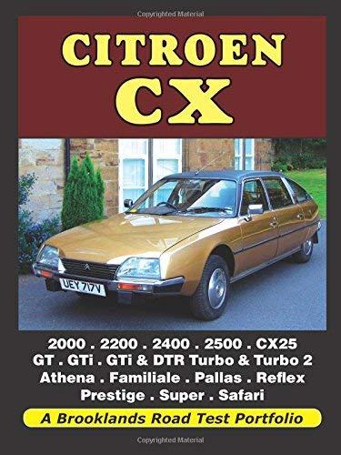 Citroen CX: 2000, 2200, 2400, 2500, CX25, GT, GTi, GTi & DTR...