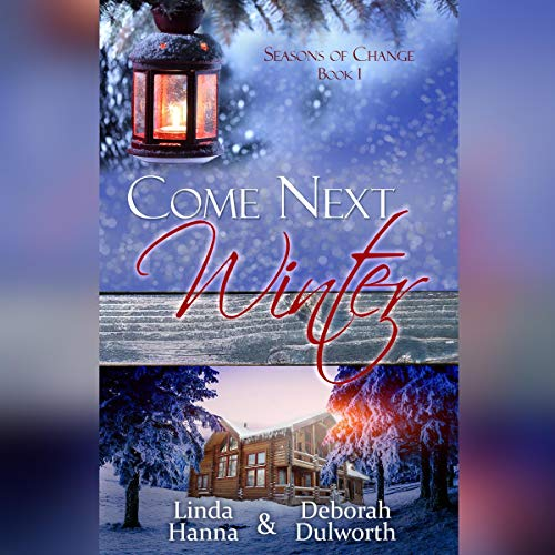 Come Next Winter (An Inspirational Romance)  By  cover art