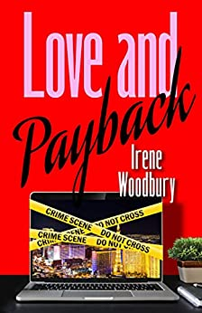 Love and Payback by [Irene Woodbury]