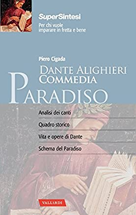 Dante Alighieri. Commedia. Paradiso: Piero Cigada