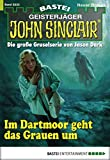 Timothy Stahl: John Sinclair - Folge 2033: Im Dartmoor geht das Grauen um