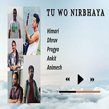 Tu Wo Nirbhaya