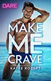 %name A Skinny Shot: Make me Crave by Katee Robert