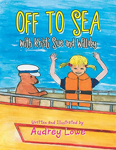 Off to Sea: With Kristi Sue and Willaby (English Edition)
