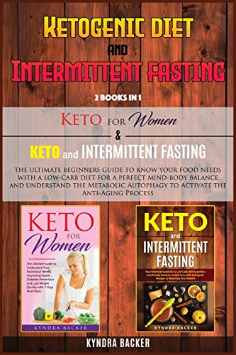 51wCcgoo8IL - Ketogenic Diet And Intermittent Fasting: The ultimate beginners guide to know your food needs with a low-carb diet for a perfect mind-body balance and ... the Anti-Aging Process (Healthy Living)