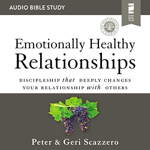 Emotionally Healthy Relationships: Audio Bible Studies cover art