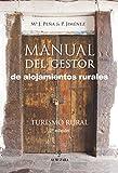 Manual del gestor de alojamientos rurales. Turismo rural