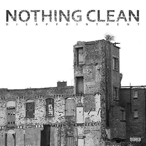 Nothing Clean