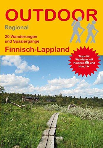 Finnisch-Lappland (20 Wanderungen und Spaziergänge) (Outdoor Regional)