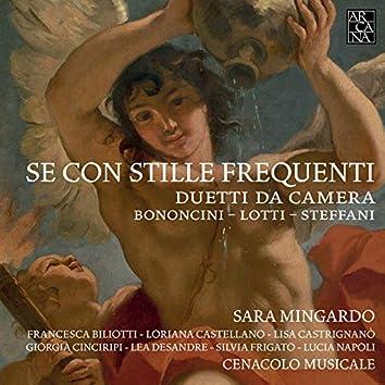 Bononcini, Lotti & Steffani: Se con stille frequenti. Duetti da camera