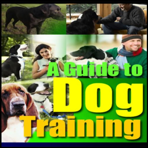 A Guide to Dog Training audiobook cover art
