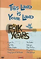 This Land Is Your Land: Folk Years [DVD]