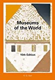 Museums of the World (Museums of the World/MUSEEN DER WELT) (English and German Edition)