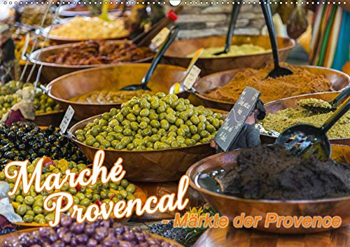 Marché Provencal - Märkte der Provence (Wandkalender 2020 DIN A2 quer): Marktbilder von Märkten in der Provence (Monatskalender, 14 Seiten )
