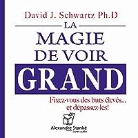 La magie de voir grand livre audio