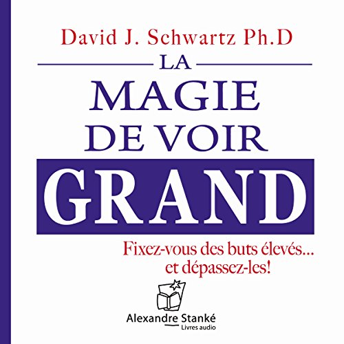 La magie de voir grand audiobook cover art