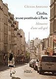 Cécilia, jeune prostituée à Paris - Mémoire d'une callgirl