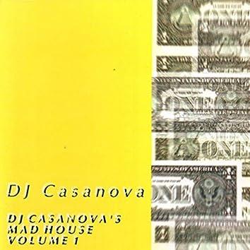 DJ Casanova's Mad House Volume 1