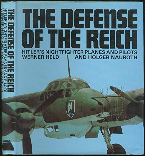 THE DEFENSE OF THE REICH