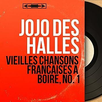 Vieilles chansons françaises à boire, no. 1 (Live, Mono Version)