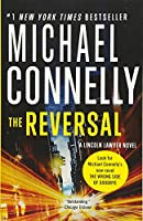 The Reversal (A Lincoln Lawyer Novel (3))