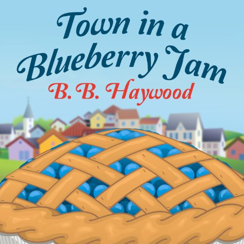 Town in a Blueberry Jam audiobook cover art
