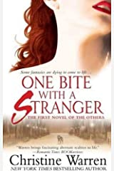 One Bite With A Stranger: The First Novel of The Others Kindle Edition