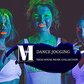 Dance Jogging - Tech House Music Collection