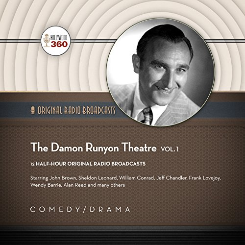 The Damon Runyon Theatre, Vol. 1 audiobook cover art